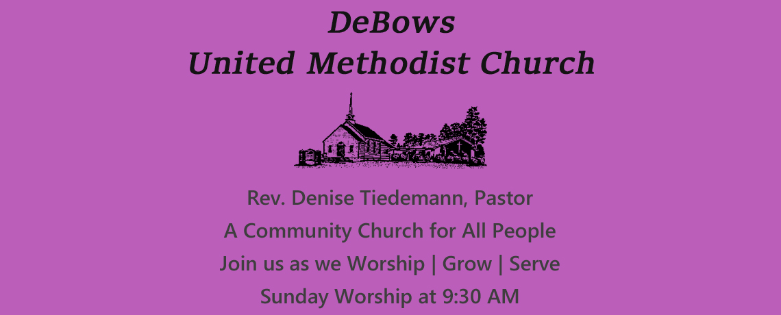 Welcome to DeBows UMC
